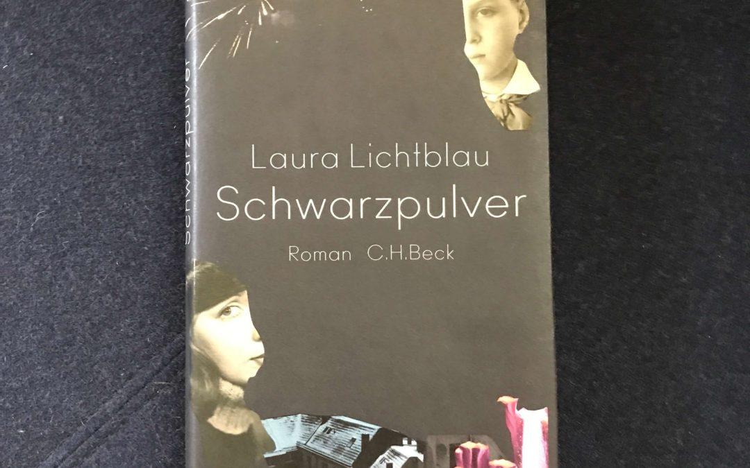 Laura Lichtblau. Schwarzpulver.